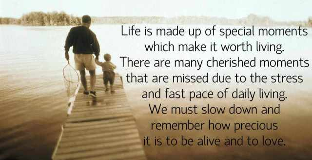 Cherished moments in life..